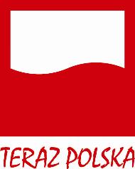 """FUNDACJA POLSKIEGO GODŁA PROMOCYJNEGO ZAINAUGUROWAŁA 31. EDYCJĘ KONKURSU """"TERAZ POLSKA"""""""